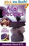 Acai Recipes - More Than Just Smoothi...
