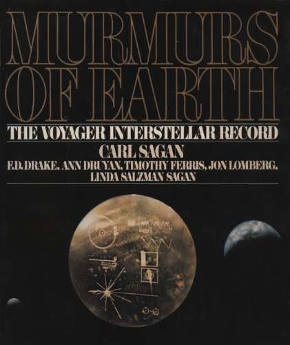 Carl Sagan - Murmurs of Earth; The Voyager Interstellar Record
