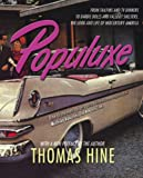 Populuxe (1585679100) by Thomas Hine