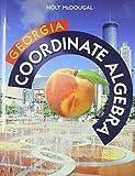Holt McDougal Coordinate Algebra Georgia: Common Core GPS Student Edition 2014
