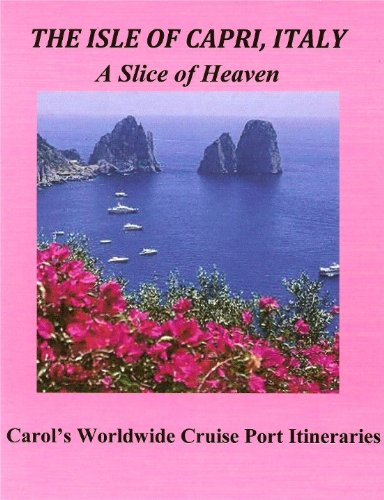 isle-of-capri-a-slice-of-heaven-carols-worldwide-cruise-port-itineraries-book-1-english-edition