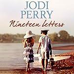 Nineteen Letters   Jodi Perry
