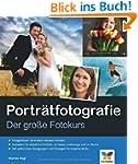 Portr�tfotografie: Der gro�e Fotokurs