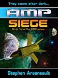 AMP Siege (English Edition)