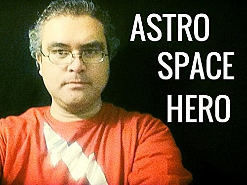 Astro Space Hero on Amazon Prime Video UK