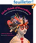 Girls Think of Everything: Stories of...