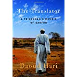 The Translator: A Tribesman's Memoir of Darfur ~ Daoud Hari