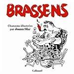 BRASSENS : CHANSONS ILLUSTR�ES