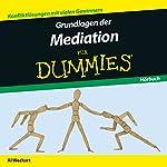 Grundlagen der Mediation für Dummies   Al Weckert
