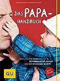 Das Papa-Handbuch: Alles