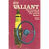 Valiant Maintenance & Repair Guide for 1970-1976 Models, Duster, Scamp ~ Louis C. Forier