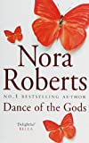 Nora Roberts Dance Of The Gods: Number 2 in series (Circle Trilogy)