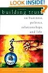 Building Trust: In Business, Politics...