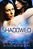 Shadowed: Brides of the Kind... - Evangeline Anderson