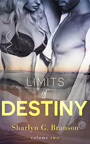 Book: Limits of Destiny (Volume 2) by Sharlyn G. Branson