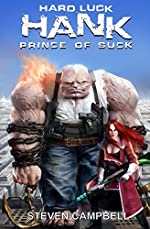 Hard Luck Hank: Prince of Suck