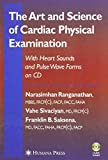 img - for The Art and Science of Cardiac Physical Examination: With Heart Sounds and Pulse Wave Forms on CD (Contemporary Cardiology) by Narasimhan Ranganathan (2006-09-15) book / textbook / text book