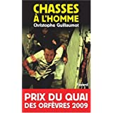 Chasses  l&#39;hommepar Christophe Guillaumot