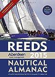 Reeds Aberdeen Asset Management Nautical Almanac 2015 (Reeds Nautical Almanac (Free Waypoint & Marina Guide))