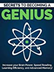 Become a Genius: Secrets to Increase...
