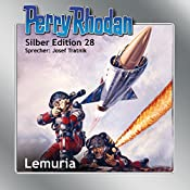 Lemuria (Perry Rhodan Silber Edition 28) | Clark Darlton, Kurt Mahr, William Voltz