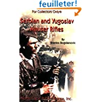 Serbian and Yugoslav Mauser Rifles