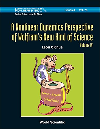 A Nonlinear Dynamics Perspective of Wolfram's New Kind of Science (World Scientific Series on Nonlinear Science)
