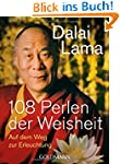 108 Perlen der Weisheit: Auf dem Weg...