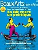 echange, troc Vincent Bernière, Collectif - Beaux Arts Magazine, Hors-série : Quand la BD entre en politique
