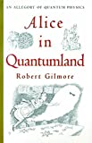 img - for Alice in Quantumland: An Allegory of Quantum Physics book / textbook / text book