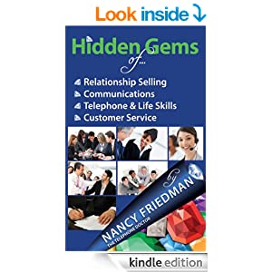 Hidden Gems of Relationship Selling, Communications, Telephone & Life Skills and Customer Service