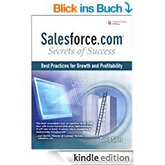 Salesforce.com Secrets of Success: Best Practices for Real Sales Results