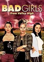 Bad Girls of Valley High