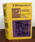 img - for A Bibliography of Printing book / textbook / text book