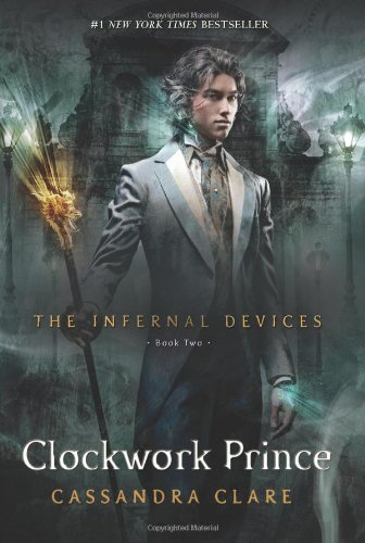 Cover of Clockwork Prince (The Infernal Devices)