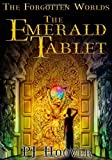 P. J. Hoover The Emerald Tablet (Forgotten Worlds)
