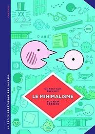 Le minimalisme christian rosset babelio for Livre sur le minimalisme