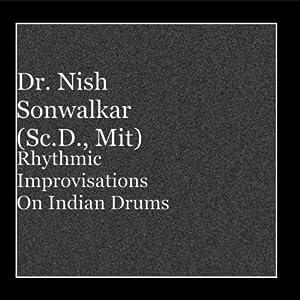 Rhythmic Improvisations On Indian Drums
