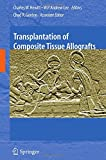 img - for Transplantation of Composite Tissue Allografts book / textbook / text book