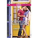 No Time Like Mardi Gras | Kimberly Lang