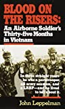 img - for Blood on the Risers: An Airborne Soldier's Thirty-Five Months in Vietnam by John Leppelman (1-Jan-2005) Mass Market Paperback book / textbook / text book