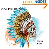 NATIVE BONES (ZEB HANKS: SMALL TOWN SHERIFF; BIG TIME TROUBLE Book 5 (SMALL TOWN SHERIFF: BIG TIME TROUBLE)