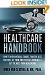 The Healthcare Handbook: How to Avoid...
