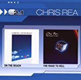 Chris Rea On The Beach/Road To Hell
