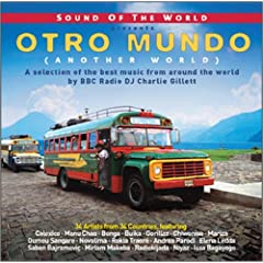 Otro Mundo: Compiled By Charlie Gillett