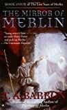 The Mirror of Merlin (Lost Years of Merlin Book Four)