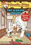 Geronimo Stilton #40: The Karate Mous...