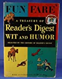 Fun Faire, a Treasury of Readers Digest Wit and Humor.
