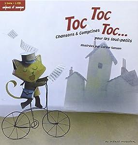 Toc Toc Toc - Chansons et comptines pour les tout petits