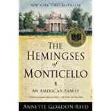 The Hemingses of Monticello: An American Family ~ Annette Gordon-Reed